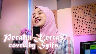 PERAHU KERTAS - MAUDY AYUNDA   COVER BY SYIFA AZIZAH