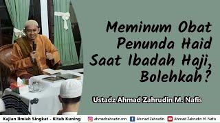 Download Mp3 Meminum Obat Penunda Haid Saat Ibadah Haji, Bolehkah?