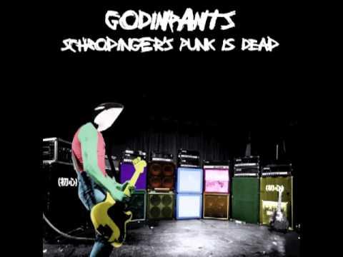 godinpants - Schrodinger's Punk is Dead (2011) Full EP