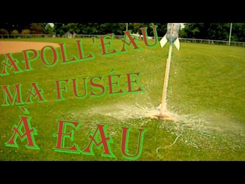 Apoll 39 eau ma fus e eau water rocket youtube - Fabriquer une horloge a eau ...