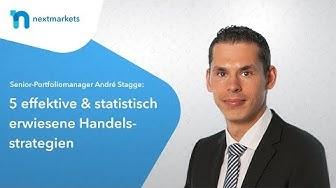 André Stagge, Senior Portfoliomanager - 5 effektive & statistisch erwiesene Trading Strategien