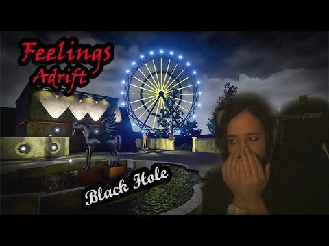 [Let's play] Feelings Adrift  - Black Hole / Laissez moi sortir !!!!