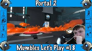 Wheatley Is a Hater! - Portal 2 Gameplay #18 by Mumbles!
