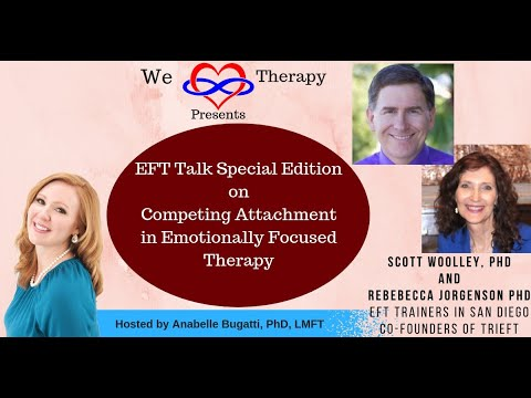Competing Attachment In Romantic Relationships; Featuring Scott Woolley & Rebecca Jorgensen