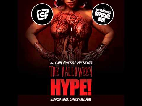 DJ Carl Finesse Presents The Halloween Hype 2013 (R&B, Hip Hop, Dancehall Mix)