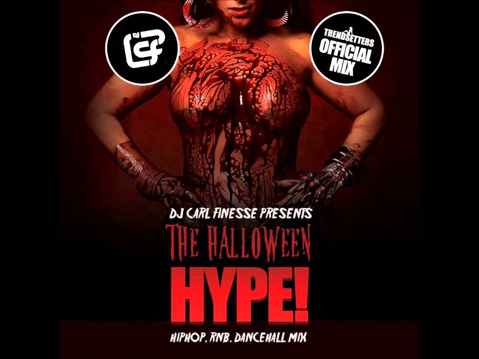 Dancehall Hiphop Mixtapes: DJ Carl Finesse Presents The Halloween Hype 2013 (R&B, Hip