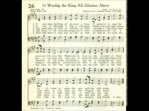 O Worship The King All Glorious Above (Lyons) by: Robert Grant