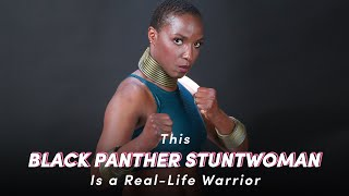 This Black Panther Stuntwoman Is a Real-Life Warrior