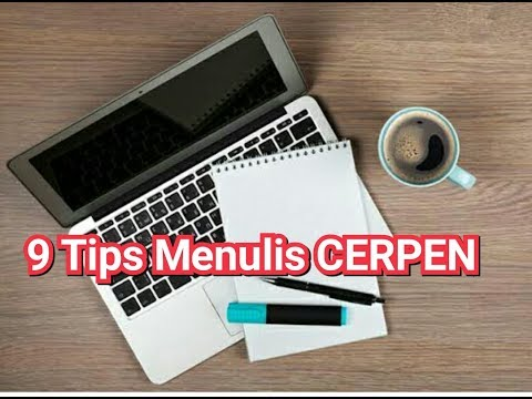 9 Tips Menulis Cerpen