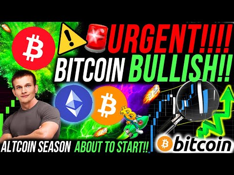 URGENT!!🚨 BITCOIN BULLISH!! HUGE CRYPTO BUY SIGNAL!! I BOUGHT THESE ALTCOINS!!! NEXT ETHEREUM TRADE!