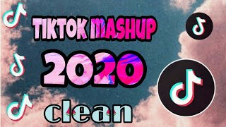 TikTok Mashup 2020 (clean)