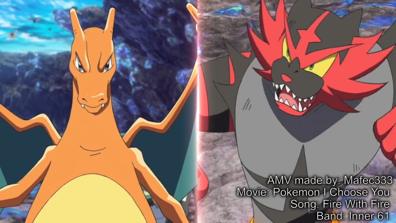 Charmeleon Charizard Vs Incineroar Hd Pokemon I Choose You Amv