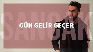 Repeat youtube video Sancak - Gün Gelir Geçer (Gözden Uzak)