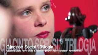 "Jessica Kuhn - Violoncello: Giacinto Scelsi  ""Trilogia"""