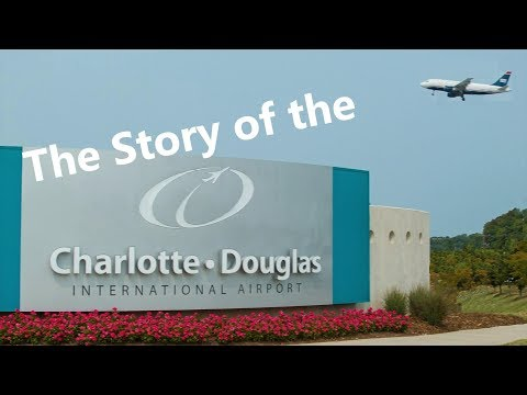 The Charlotte Douglas Airport - What is its story?!