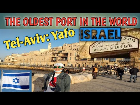 TEL-AVIV: YAFO || THE OLDEST PORT IN THE WORLD || CAREGIVER IN ISRAEL
