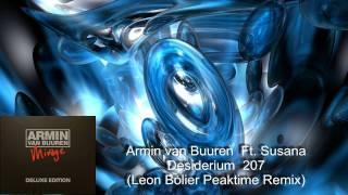 Armin van Buuren Ft  Susana - Desiderium 207 (Leon Bolier Peaktime Remix)
