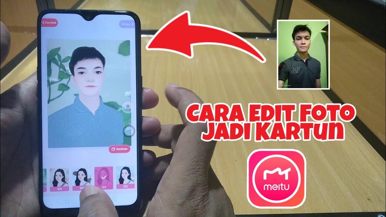 Cara Edit Foto Jadi Kartun dengan Aplikasi Meitu di Hp ...