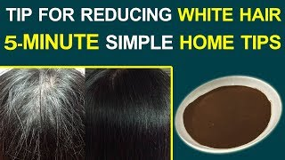 Tips For Reducing White Hair | 5-minute Home Tips | Gold Star Health