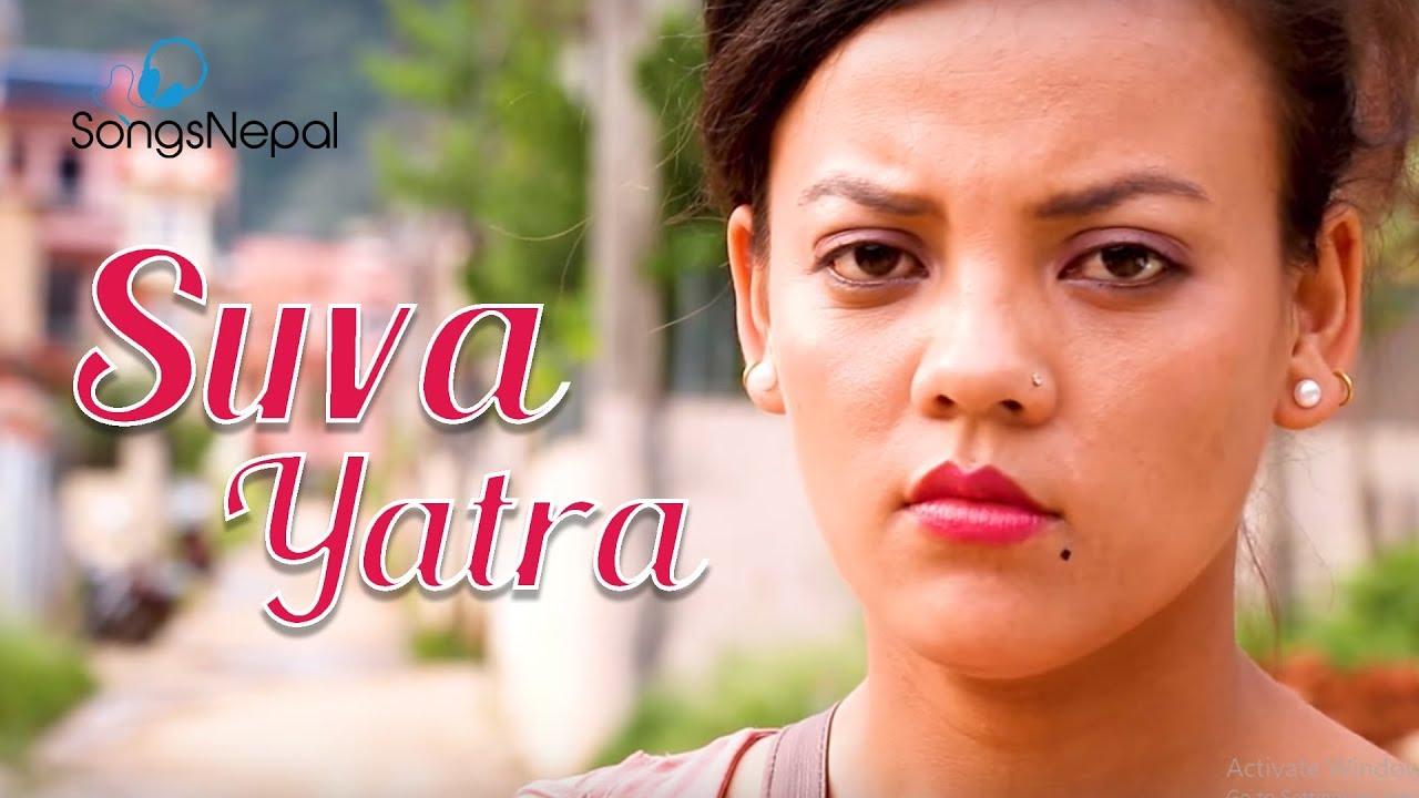 Suva Yatra - Santosh Lama | Nepali Adhunik Song | 2075/2018