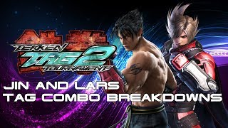 Tag Combo Breakdowns: Jin/Lars [TTT2]