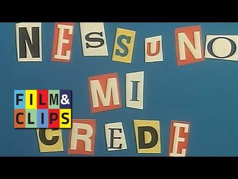 Nessuno mi Crede - Film Completo by FIlm\u0026Clips indir