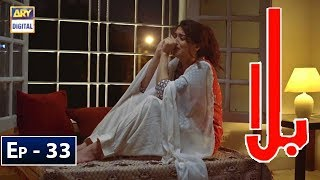 Balaa Episode 33 - 24 Dec - ARY Digital