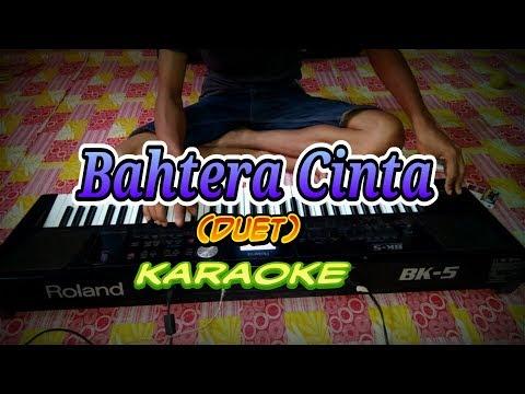 Karaoke Bahtera Cinta Roland Bk5 (duet)