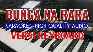 Karaoke Bunga Na Rara. Nirwana Trio, Lirik Berjalan, HQ Audio