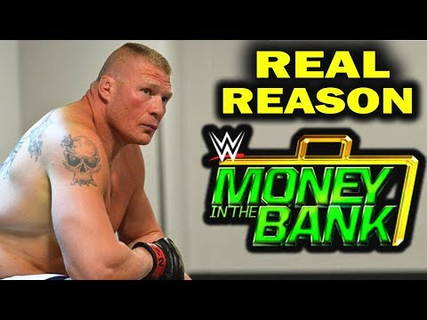 Real Reasons Why Brock Lesnar Will Not Be at Money in the Bank 2018