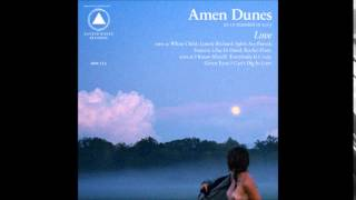 Amen Dunes - Splits Are Parted