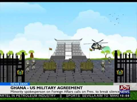 Ghana-US Military Agreement - News Desk on Joy News (3-4-18)