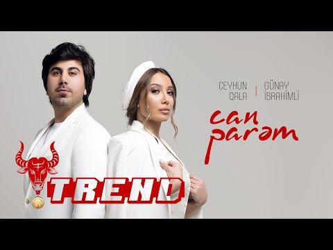 Ceyhun Qala & Günay İbrahimli - Can Parəm