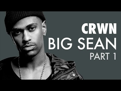 CRWN w/Elliott Wilson Ep. 16 Pt. 1 of 2: Big Sean