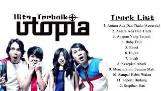 Kumpulan Lagu Terbaik UTOPIA | Hits Terbaik Utopia