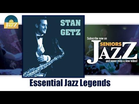 Stan Getz - Essential Jazz Legends (Full Album / Album complet)