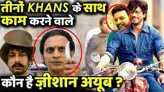 Meet Mohammed Zeeshan Ayub Who Played Friend of Salman, Shahrukh And Aamir Khan!