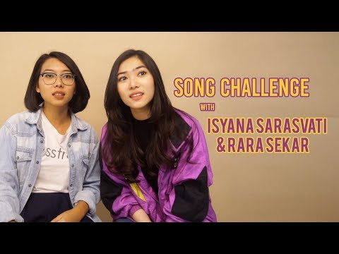 Song Challenge With Isyana Sarasvati & Rara Sekar