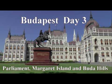 Budapest 2016 Day 3 : Parliament, Margaret Island & Buda Hills