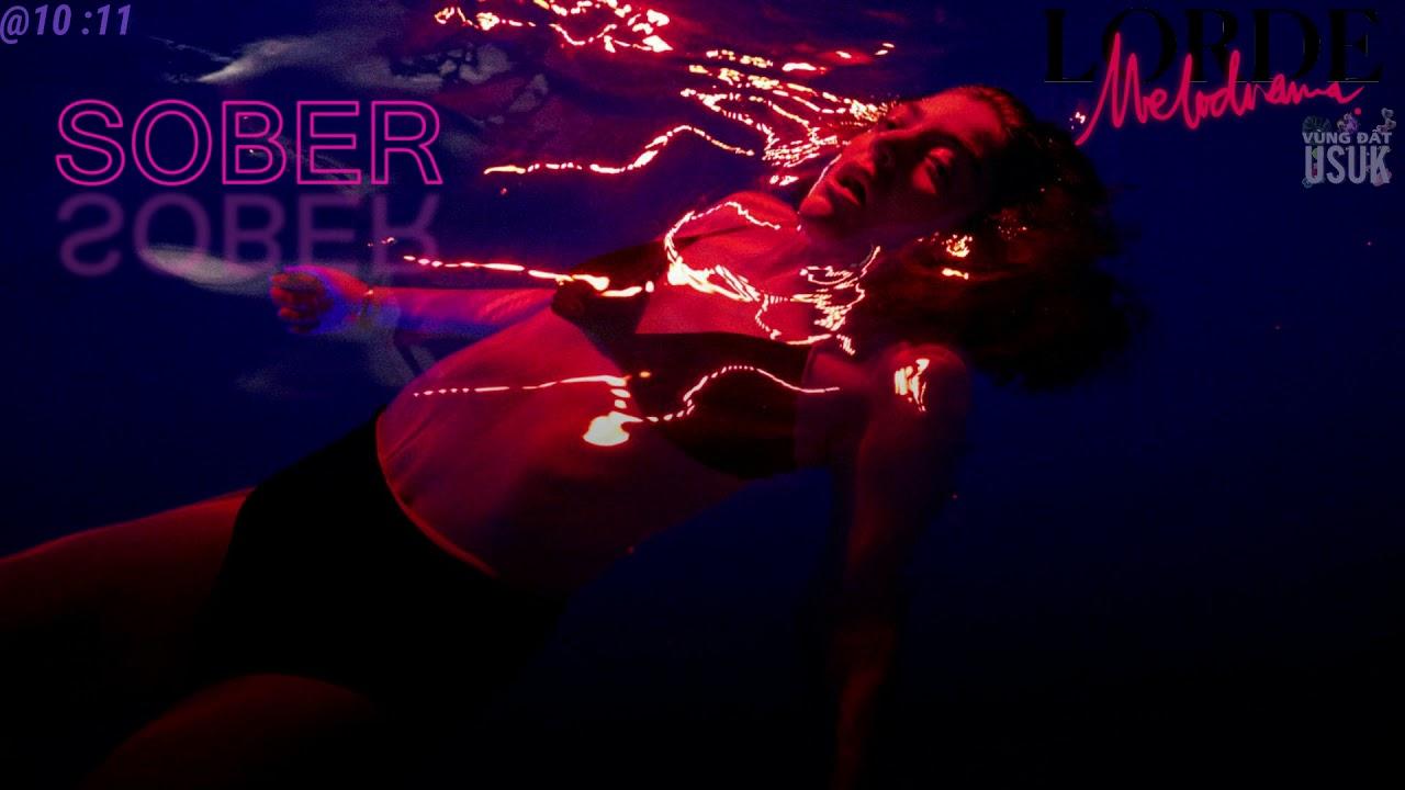 Download [Vietsub] Lorde - Sober (Vevo x Lorde)