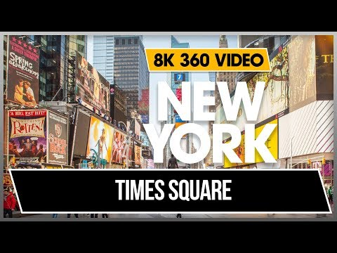 8K 360 VR 4K Video Times Square  42 Street New York Midtown Manhattan Broadway 2018 USA NYC Jonnys