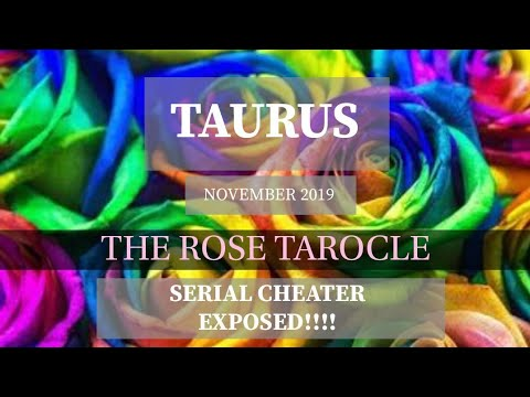 TAURUS  NOVEMBER 2019  SERIAL CHEATER EXPOSED!! from YouTube · Duration:  56 minutes 26 seconds