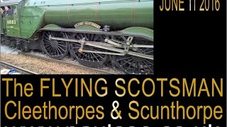 Flying scotsman Number 60103 Cleethorpes and Scunthorpe 2016