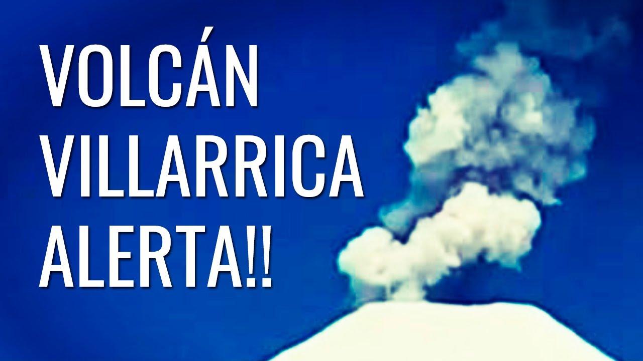 Alerta Volcán Villarrica (Chile) 🌋 lanza Columnas de HUMO