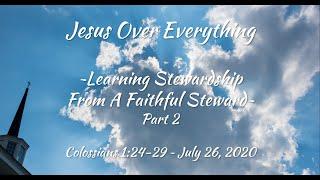 July 26, 2020 - Trinity Baptist Church - Learning Stewardship Part 2