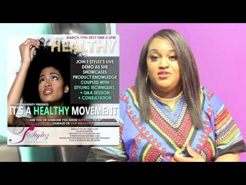 T Stylez Hair Studio Its A Healthy Movement Promotional Video