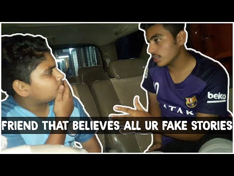 Friend That Believes All Ur Fake Stories | Vine 2 | All Rounder TV