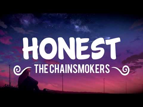 The Chainsmokers - Honest (Lyrics/Lyric Video)
