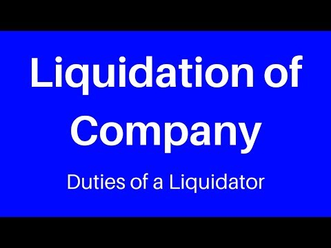 Liquidation of Company, Duties of a Liquidator, Order Form -