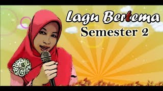 Lagu Bertema Semester 2 (PAUD, TK)